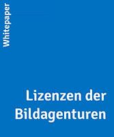 Whitepaper Lizenzen der Bildagenturen